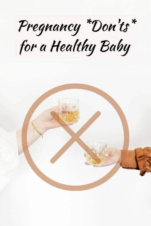 things to not do while pregnant